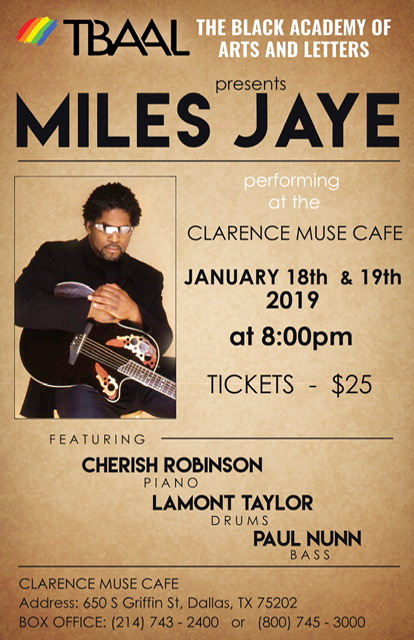 TBAAL Presents Miles Jaye: January 18 & 19, 2019