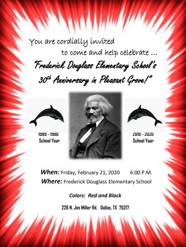 FREDERICK DOUGLASS ELEMENTARY SCHOOL's 30th Anniversary: February 21, 2020
