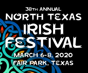 North Texas Irish Festival: March 6-8, 2020
