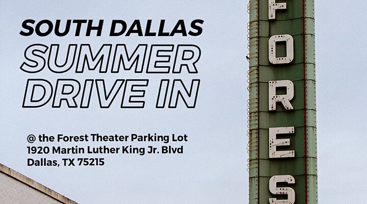South Dallas Summer Drive-In